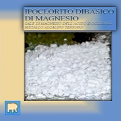 Ipoclorito dibasico di magnesio, un'evoluzione dell'ipoclorito di sodio